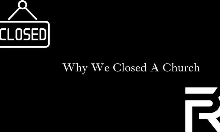 Closed The Church